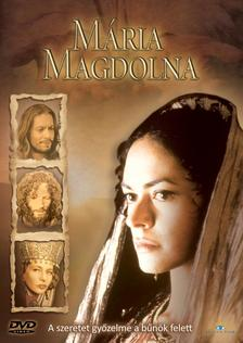 Rendező: Raffaele Mertes - MÁRIA MAGDOLNA - A SZERETET GYŐZELME A BŰNÖK FELETT