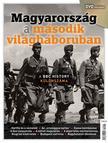 MAGYARORSZÁG A MÁSODIK VILÁGHÁBORÚBAN - DVD MELLÉKLETTEL