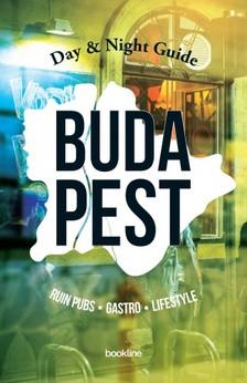 László Valuska (Editors) András Csejdy, - Day & Night Guide to Budapest [eKönyv: epub, mobi]