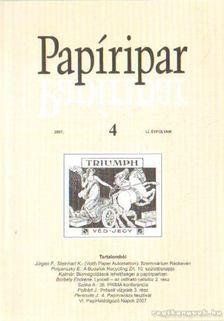 Több szerkesztő - Papíripar 2007/4. [antikvár]