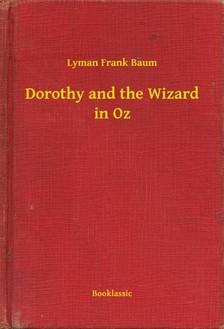Baum L. Frank - Dorothy and the Wizard in Oz [eKönyv: epub, mobi]