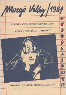 P. Szűcs Julianna - Mozgó Világ 1984/5. [antikvár]