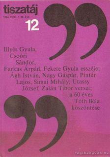 Vörös László - Tiszatáj 1984. december 38. évf. 12. [antikvár]