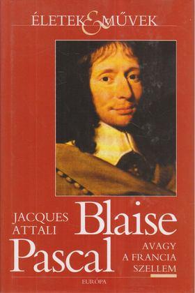 Attali Jacques - Blaise Pascal [antikvár]