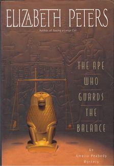 Elizabeth Peters - The ape who guards the balance [antikvár]