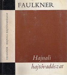 William Faulkner - Hajnali hajtóvadászat [antikvár]