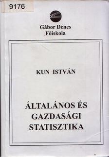 Kun István - Általános és gazdasági statisztika [antikvár]