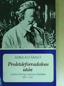 Sziklai László - Proletárforradalom után [antikvár]