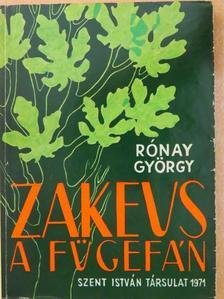 Rónay György - Zakeus a fügefán [antikvár]