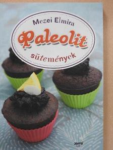 Mezei Elmira - Paleolit sütemények [antikvár]