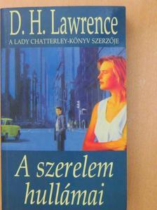 D. H. Lawrence - A szerelem hullámai [antikvár]