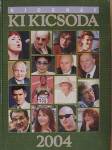 Aranyos Zoltán - Biográf Ki Kicsoda 2004 I. (töredék) [antikvár]