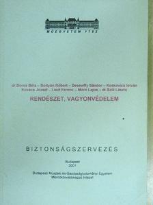 Bottyán Róbert - Rendészet, vagyonvédelem [antikvár]