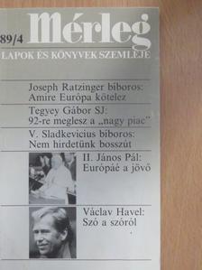 Endreffy Zoltán - Mérleg 1989/4. [antikvár]