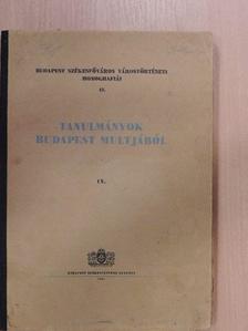 Baraczka István - Tanulmányok Budapest multjából IX. [antikvár]