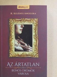 R. Kelényi Angelika - Az ártatlan II. [antikvár]