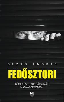 Dezső András - Fedősztori