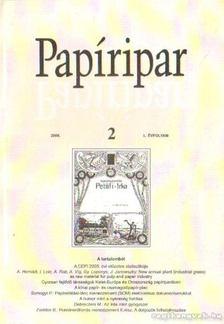 Több szerkesztő - Papíripar 2006/2 [antikvár]