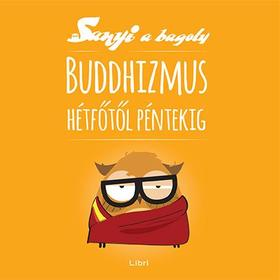 Szabó Evu - Buddhizmus hétfőtől péntekig