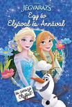 NINCS SZERZŐ - Disney - Jégvarázs - Egy év Elzával és Annával (és persze Olaffal!)
