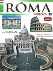 Róma és a Vatikán - videóval