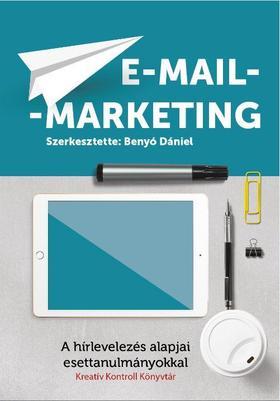 Benyó Dániel, Csák Viktor, Sipos Zoltán, Vavrek Balázs - E-mail-marketing