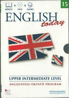 English Today 15 - Upper Intermediate Level [antikvár]