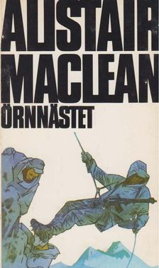 Alistair MacLean - Örnnästet [antikvár]