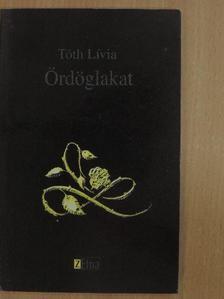 Tóth Lívia - Ördöglakat [antikvár]