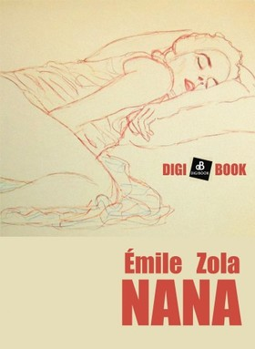 ÉMILE ZOLA - Nana [eKönyv: epub, mobi]