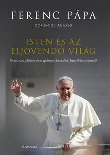 Mario Jorge Bergoglio - Isten és az eljövendő világ