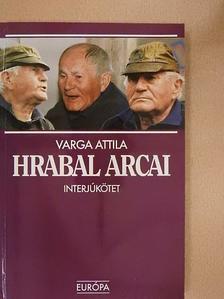 Varga Attila - Hrabal arcai [antikvár]