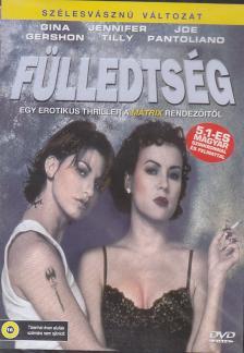 WACHOWSKI FIVÉREK - FÜLLEDTSÉG DVD SZÉLESVÁSZNÚ VÁLT. GERSHON,TILLY,PANTOLIANO