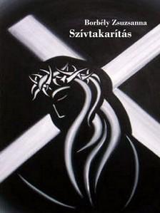 Zsuzsanna Borbély - Szívtakarítás [eKönyv: pdf, epub, mobi]