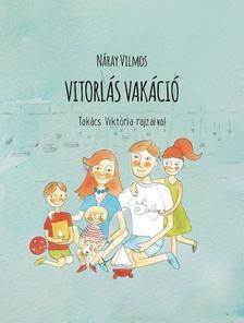 Náray Vilmos - Vitorlás vakáció