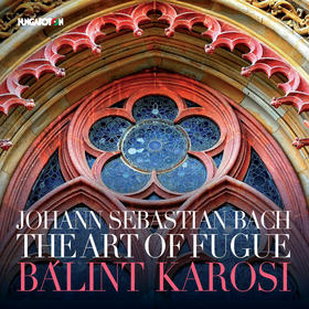 Bach - THE ART OF FUGUE 2CD KAROSI BÁLINT