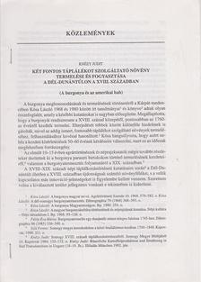 Knézy Judit - Két fontos táplálékot szolgáltató növény termelése és fogyasztása a Dél-Dunántúlon a XVIII. században (különnyomat) [antikvár]