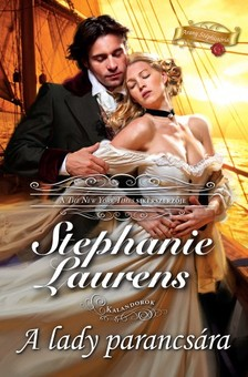 Stephanie Laurens - A lady parancsára (Kalandorok 1.) [eKönyv: epub, mobi]