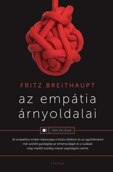 Fritz Breithaupt - Az empátia árnyoldalai
