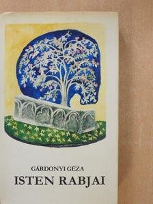 Gárdonyi Géza - Isten rabjai [antikvár]