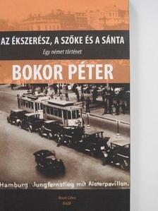 Bokor Péter - Az ékszerész, a szőke és a sánta [antikvár]