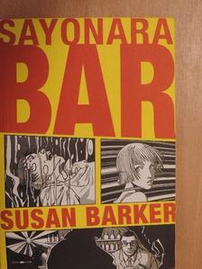 Susan Barker - Sayonara bar [antikvár]