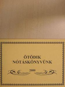 Kikli Tivadar - Ötödik nótáskönyvünk [antikvár]