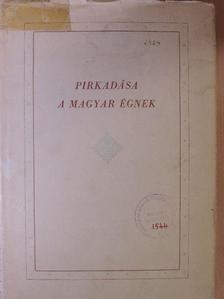 B. Szucsich Mária - Pirkadása a magyar égnek [antikvár]