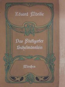 Eduard Mörike - Das Stuttgarter Hutzelmännlein [antikvár]