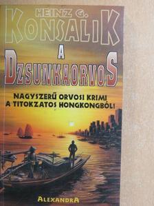 Heinz G. Konsalik - A dzsunkaorvos [antikvár]