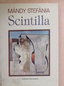 Mándy Stefánia - Scintilla [antikvár]