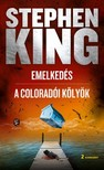 Stephen King - Emelkedés - A coloradói kölyök [eKönyv: epub, mobi]