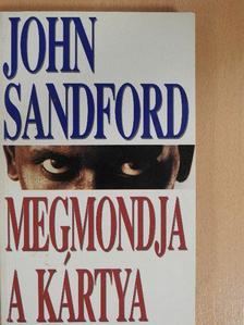 John Sandford - Megmondja a kártya [antikvár]