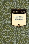 Karinthy Frigyes - Meséskönyv - Képeskönyv [eKönyv: epub, mobi]